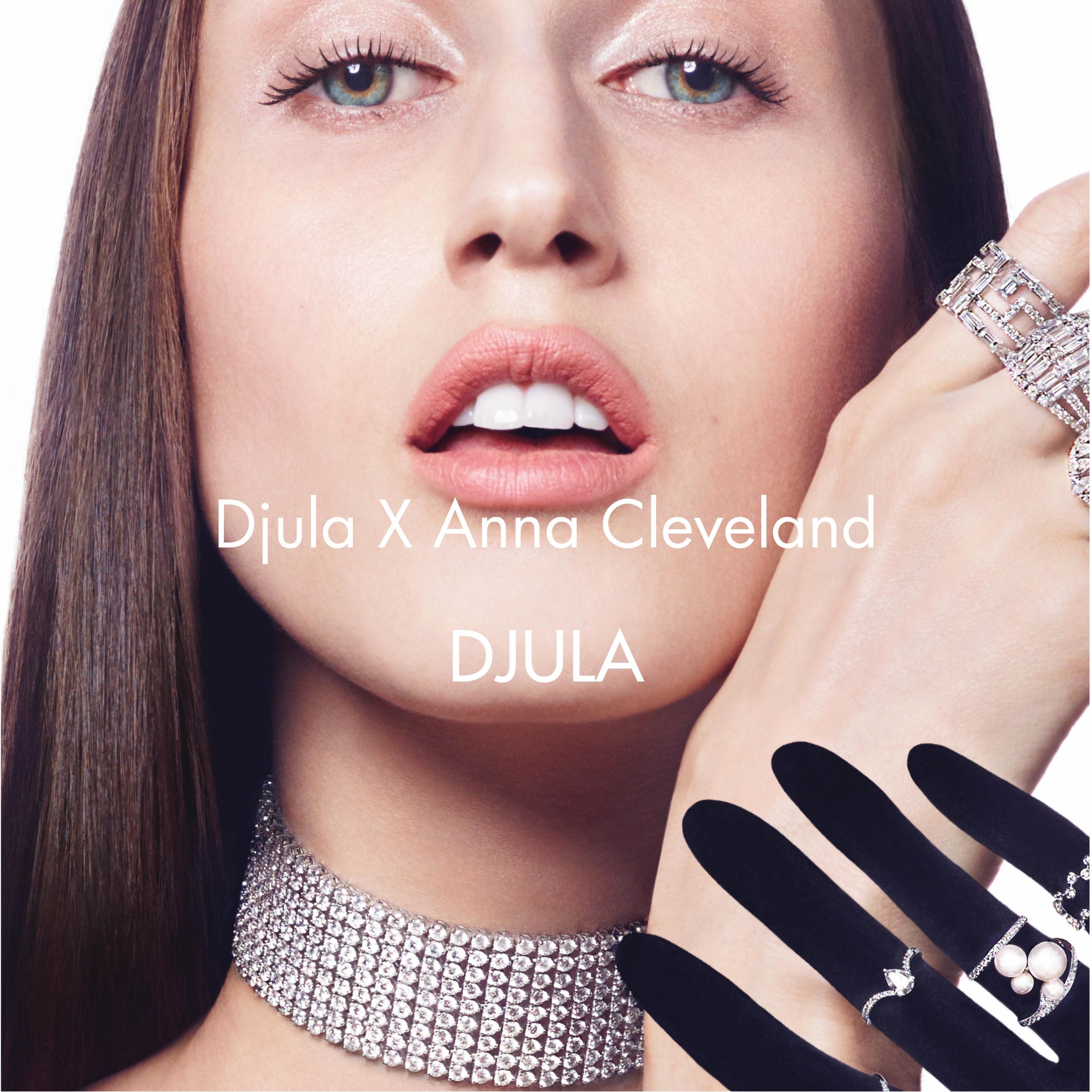 DJULA X ANNA CLEVELAND