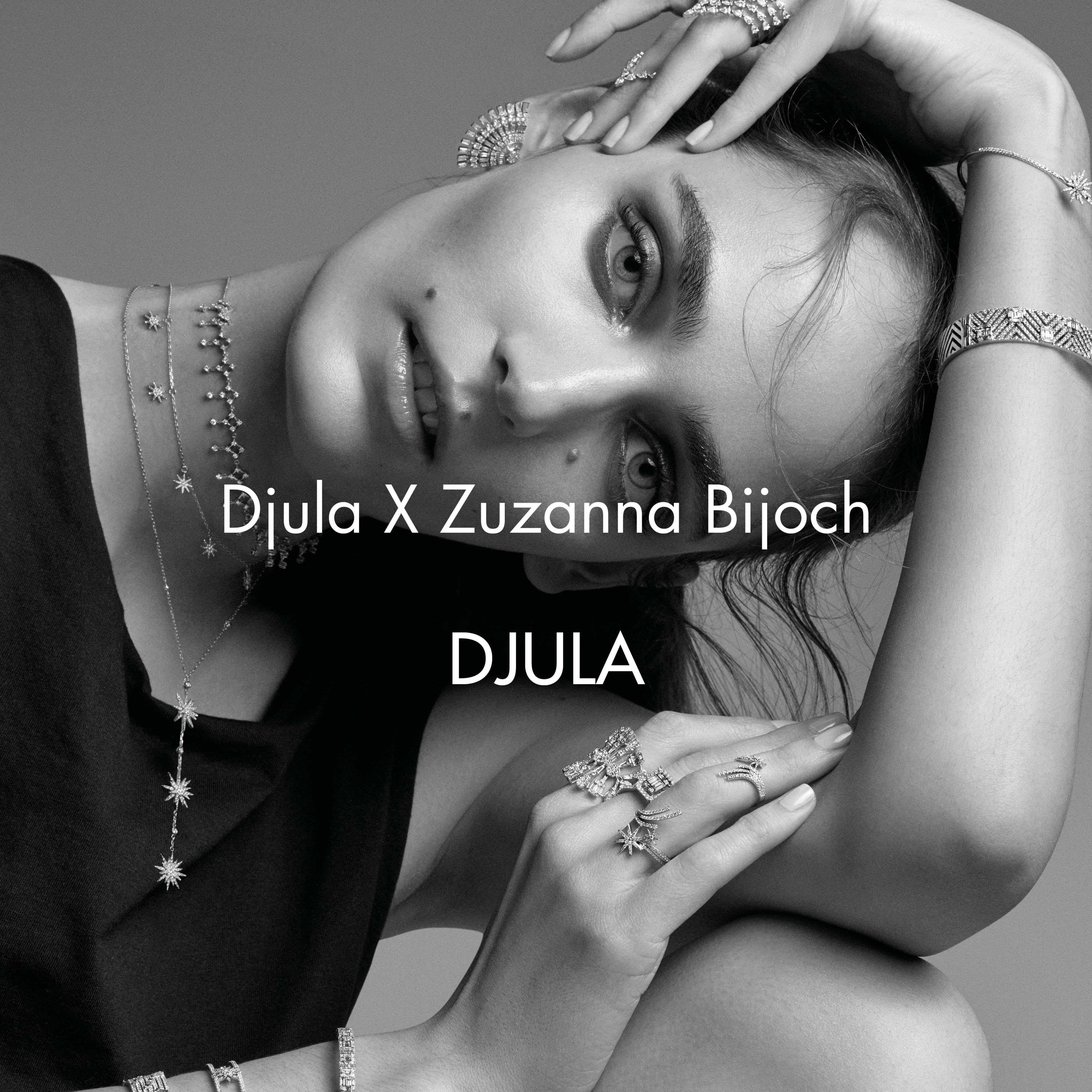 DJULA X ZUZANNA BIJOCH